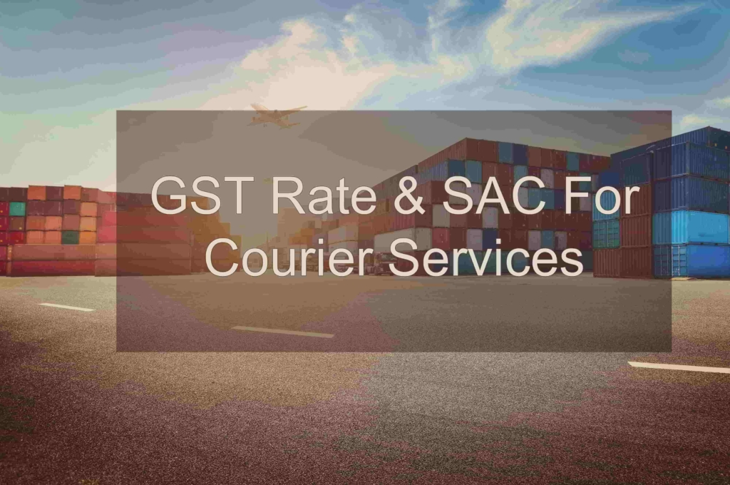 GST Rate on courier services