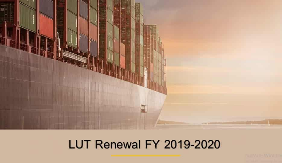 Apply LUT Renewal For FY 2019-2020