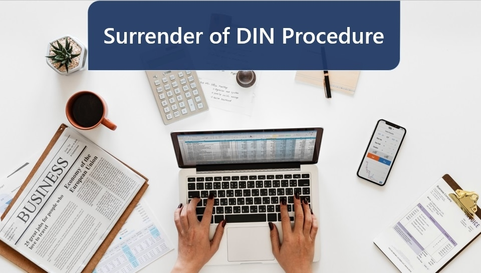 Surrender of DIN