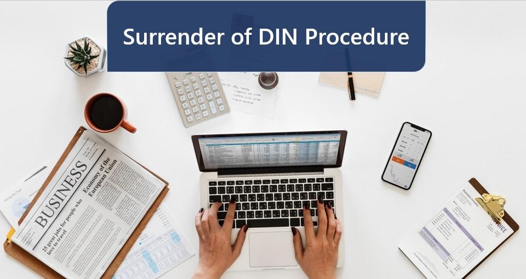 Surrender of DIN