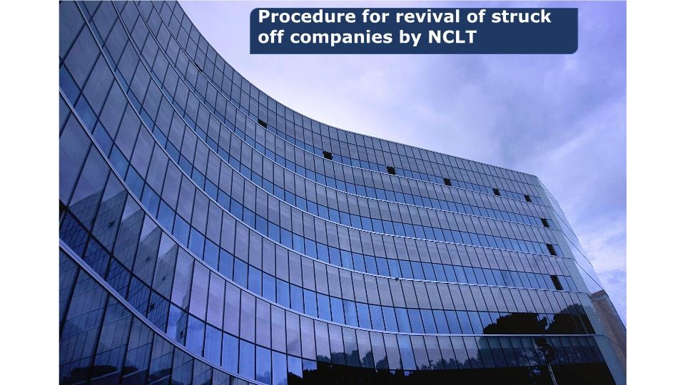 Procedure for revival of struck off companies by NCLT
