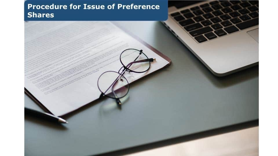 Procedure for issue of preference shares