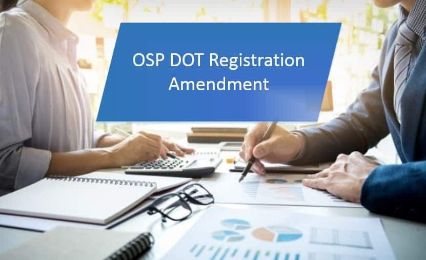 OSP DOT Registration Amendment