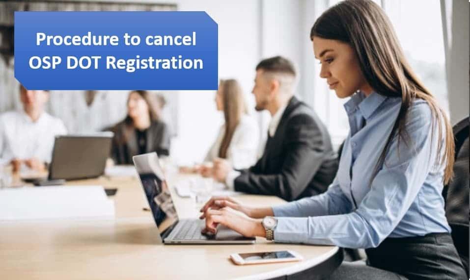 cancel OSP DOT Registration