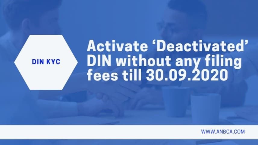 Activate 'Deactivated' DIN without any filing fees till 30.09.2020
