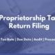 Proprietorship Tax Return Filing