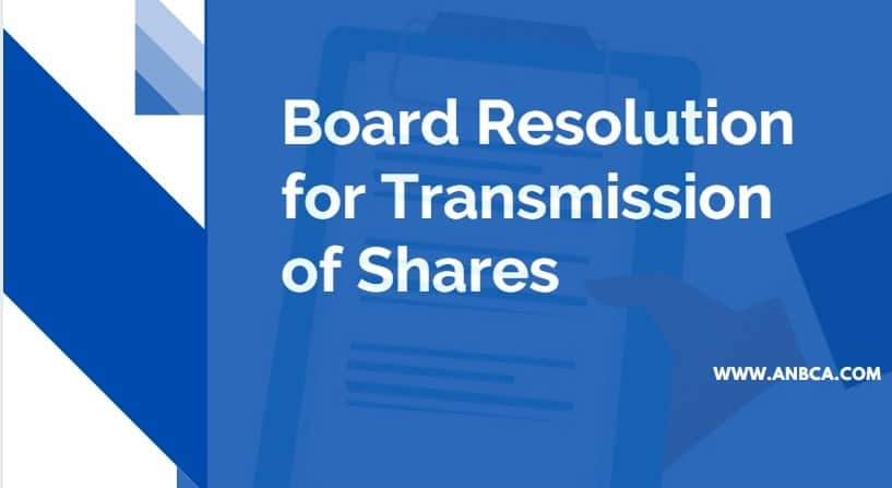 Board Resolution for Transmission of Shares