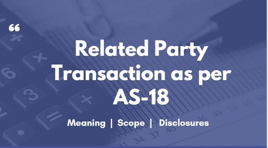 Related Party Transaction as per AS-18