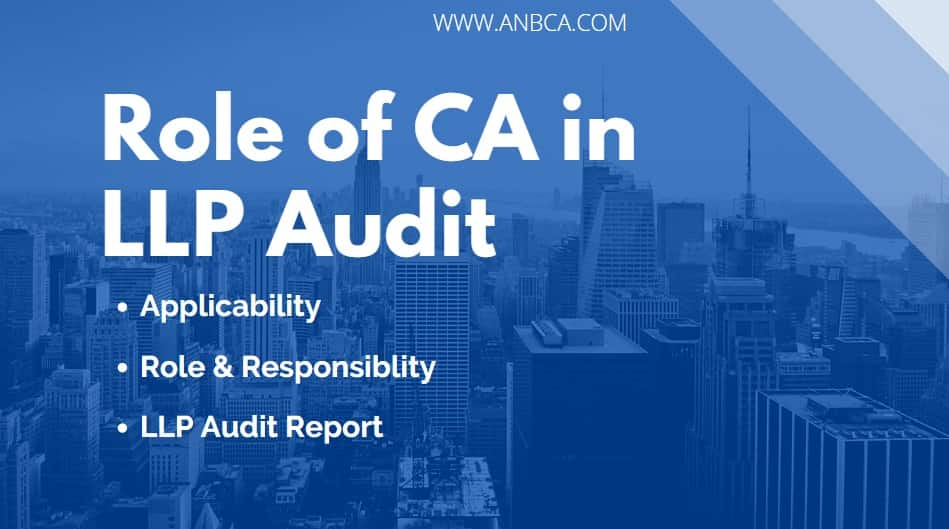 Role of CA in LLP Audit
