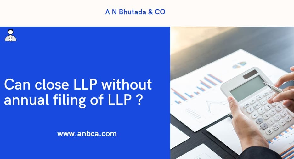 Can close LLP without annual filing of LLP